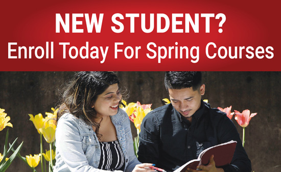 New Student? Enroll Today for Spring Classes